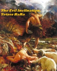 The Evil Inclination, Yetzer HaRa Pic A
